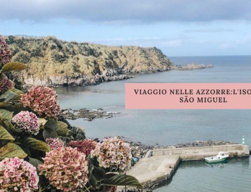 Viaggio nelle Azzorre: l'isola di São Miguel
